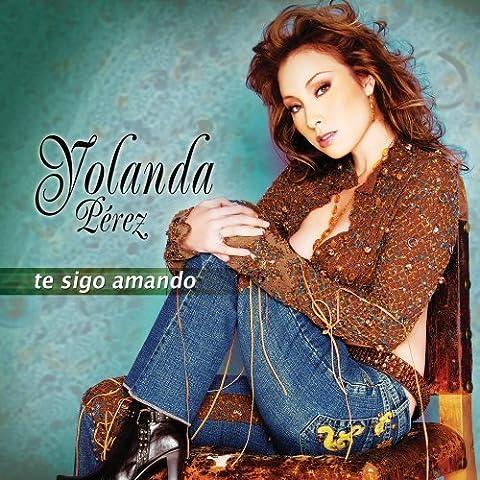 Te Sigo Amando by Yolanda P??rez