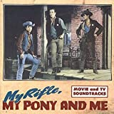 My Rifle,My Pony and Me - Verschiedene Interpreten