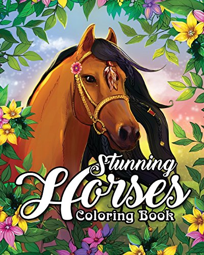 Download Stunning Horses Coloring Book An Adult Coloring Book