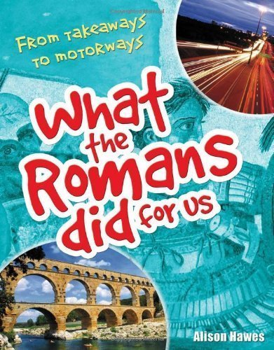 What the Romans did for us: Age 7-8. Below Average Readers (White Wolves Non Fiction) by Alison Hawes ( 2009 ) Paperback