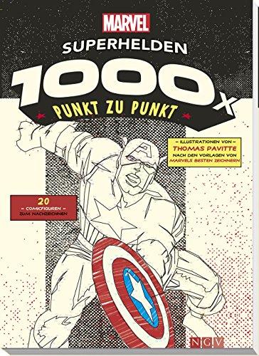 MARVEL: Superhelden - 1000x Punkt zu Punkt: 20 Comicfiguren zum Nachzeichnen (1000x Punkt zu...