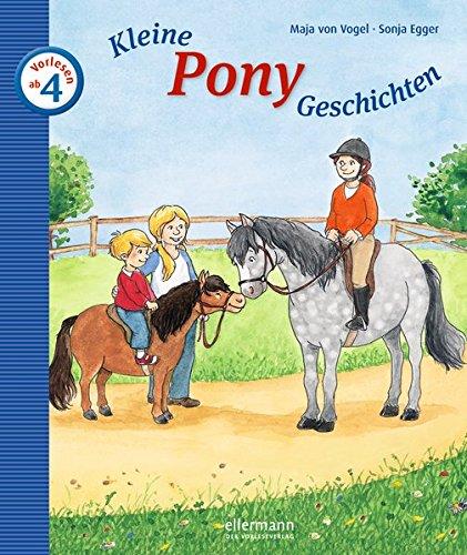 ten zum Vorlesen (Kleine Geschichten zum Vorlesen) (Kleine Ponys)