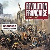 La Revolution Française 1789-1799