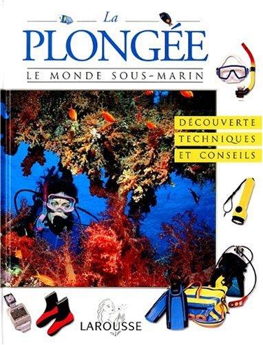 LA PLONGEE. Le monde sous-marin