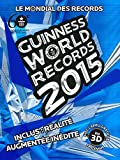 Guinness World Records 2015 - Le mondial des records