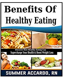 Body Cleansing: Benefits Of Healthy Eating: Body Cleansing, Body Cleanse, Body Detox With Healthy Foods (English Edition)