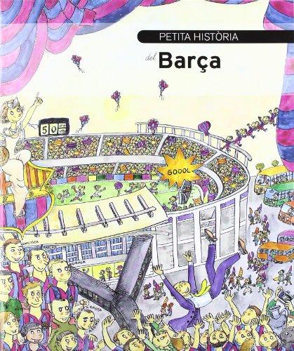Petita història del Barça (Petites Històries) por Antoni Bassas Onieva