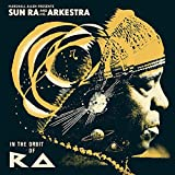 MARSHALL ALLEN PRESENTS SUN RA AND HIS ARKESTRA: IN THE ORBIT OF RA [VINYL]