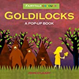 GOLDILOCKS - A POP UP BOOK