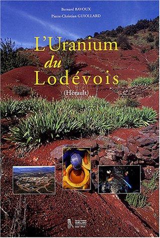 L'uranium du Lodevois (Hrault)