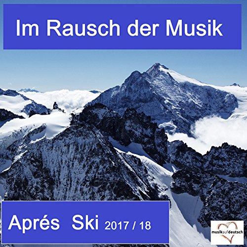 Im Rausch der Musik - Après Sk...