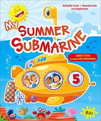 My summer submarine. Per la 5 classe elementare