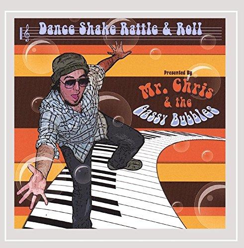 Mr.Chris: Dance Shake Rattle & Roll (Audio CD)