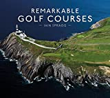 Remarkable Golf Courses