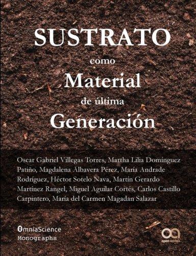 Sustratos como material de última generación