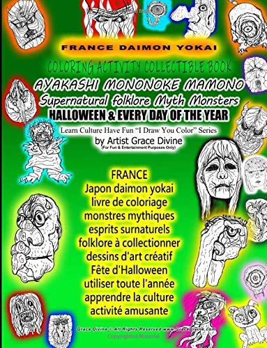 FRANCE Japon daimon yokai livre de coloriage monstres mythiques esprits surnaturels folklore à collectionner dessins d'art créatif Fête d'Halloween ... You Color? Series  by Artist Grace Divine (Les Dhalloween Monstres)