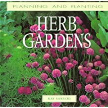 Herb Gardens (Planning and Planting Series)