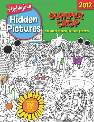 Bumper Crop: Highlights Hidden Pictures® 2012