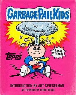 Garbage Pail Kids (Topps) (English Edition) di [Spiegelman, Art, The Topps Company, Pound, John]