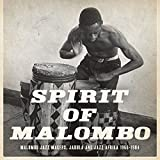 Next Stop Soweto Presents Spirit of Malombo: Malombo, Jabula, Jazz Afrika 1966-1984