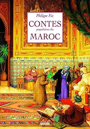 Contes populaires du Maroc par Philippe Fix
