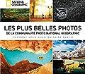 Les plus belles photos de la communauté National Geographic - S'en inspirer et sublimer ses images