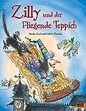 Zilly und der Fliegende Teppich: Vierfarbiges Bilderbuch