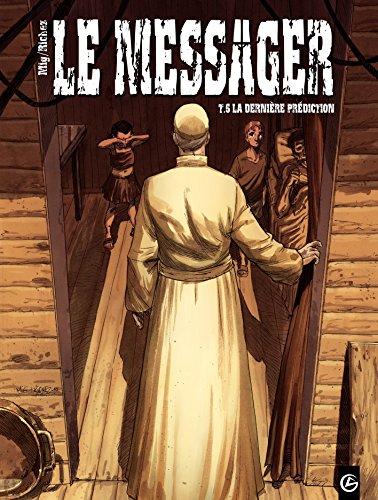 Le Messager - tome 6 - La dernière prédiction (French Edition)
