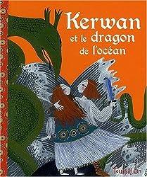 Kerwan et le dragon de l'océan