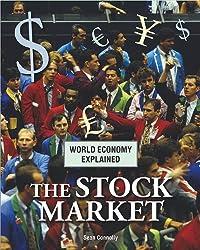 The Stock Market (World Economy Explained)