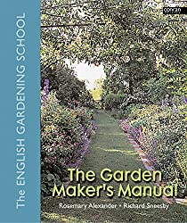 The Garden Maker's Manual by Rosemary Alexander (2005-03-01)