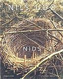 Nils-Udo. Nids
