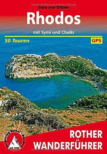 Preisvergleich Produktbild Rhodos mit Symi und Chalki: 50 Touren. Mit GPS-Tracks. (Rother Wanderführer)