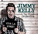 Viva La Street - Jimmy Kelly