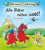 Zieh meine Seiten lang – Alle Ritter reiten los!