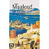 Las Escalas de Levante (El libro de bolsillo - Bibliotecas de autor - Biblioteca Maalouf)
