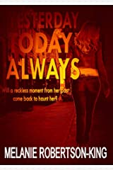 YESTERDAY TODAY ALWAYS Kindle Edition