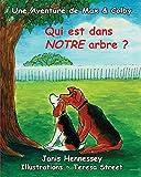 Qui est dans NOTRE arbre ? (Une Aventure de Max & Colby t. 4)...