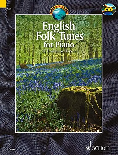 English Folk Tunes for Piano: 32 Traditional Pieces