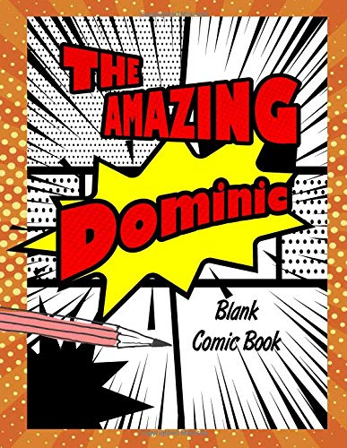 The Amazing Dominic: Pop Comic Blank Writing Book por Rob Cole