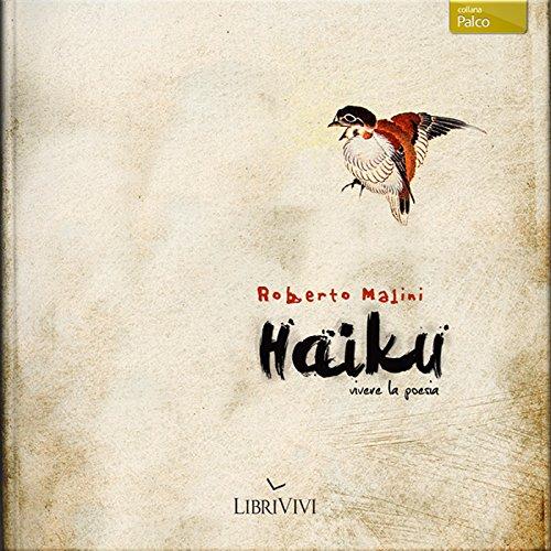 Haiku, vivere la poesia  Audiolibri