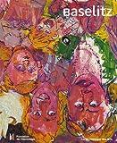 Georg Baselitz. Une seule passion - La peinture