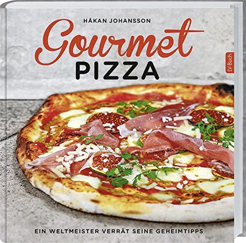 Gourmet-Pizza: Ein Weltmeister verrät seine Geheimnisse.