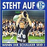 Schalke 04 - Steht Auf, Wenn Ihr Schalker Seid!