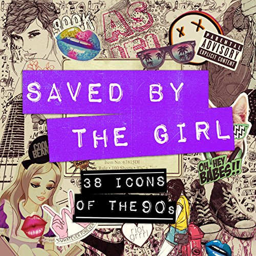 Saved by the Girl [Clean]