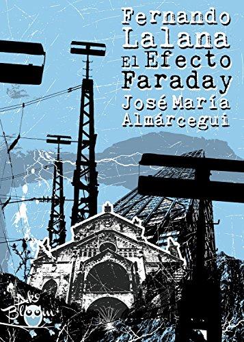 El efecto Faraday por Fernando Lalana