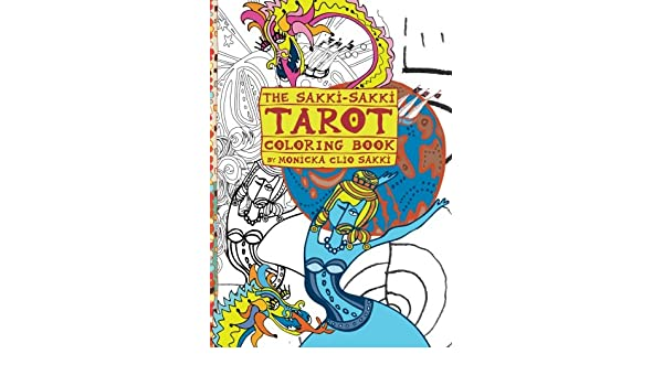 Buy The Sakki Tarot Coloring Book For Artist In You Volume 1 Books Online At Low Prices India