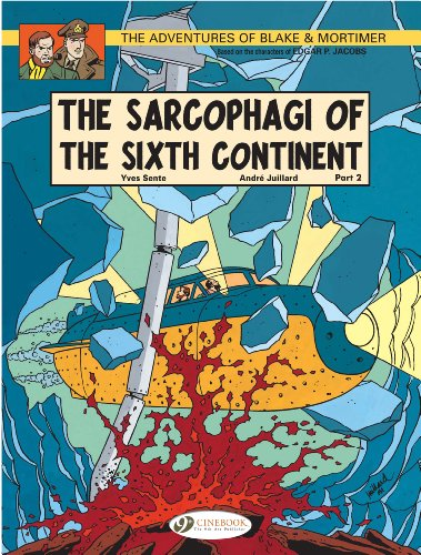 Blake & Mortimer - tome 10 The sarcophagi of the sixth continent partie 2 (10)