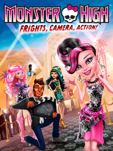MONSTER HIGH: FRIGHTS, CAMERA, ACTION! ()