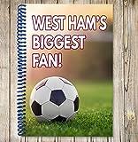West Ham's Biggest Fan Notizbuch, A5/Zeichnen Pad–Fußball Geschenk